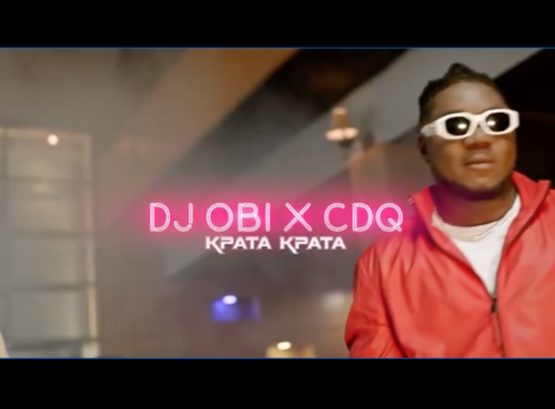 DJ Obi Ft. CDQ - Kpata Kpata Mp4 Download