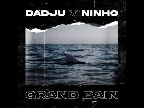Dadju - Grand Bain Ft. Ninho Mp3 Audio Download