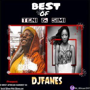 Dj Fanes - Best Of Teni & Simi (Mixtape) Mp3 Download