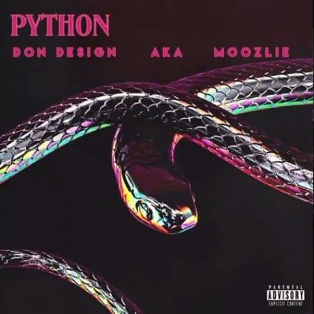 Don Design - Python Ft. AKA, Moozlie Mp3 Audio Download