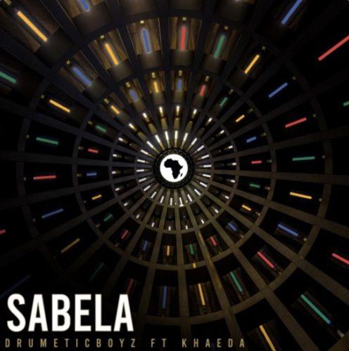 DrumeticBoyz - Sabela Ft. Khaeda Mp3 Audio Download