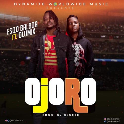 Esqo Balboa Ft. Olumix - Ojoro (Foul Play) Mp3 Audio Download