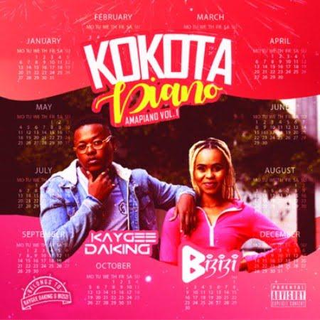 [FULL ALBUM] Kaygee DaKing & Bizizi - Kokota Piano (Amapiano Vol. 1) Mp3 Zip Fast Download Free Audio Complete