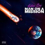 [FULL ALBUM] Kelvin Boj – Man On A Mission
