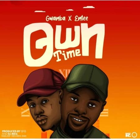 Gwamba - Own Time Ft. Emtee Mp3 Audio Download