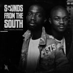 Jobe London & Mphow69 – Sounds from the South (FULL EP)