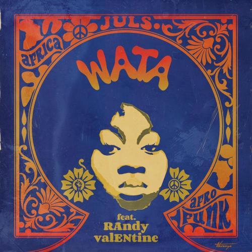 Juls - Wata Ft. Randy Valentine Mp3 Audio Download