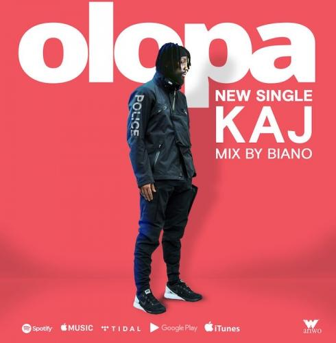 KAJ - Olopa Mp3 Audio Download