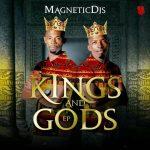 Magnetic DJs – Kings and Gods (FULL EP)
