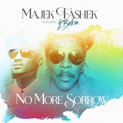 Majek Fashek Ft. 2Baba - No More Sorrow Mp3 Audio Download