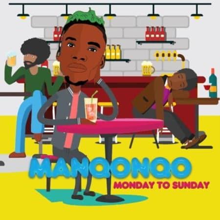 Manqonqo - Monday to Sunday Mp3 Audio Download