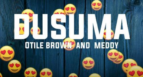 Otile Brown - Dusuma Ft. Meddy Mp3 Audio Download