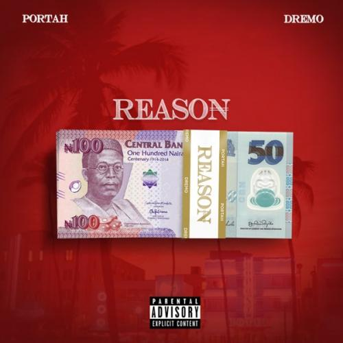 Portah Ft. Dremo - Reason Mp3 Audio Download