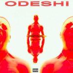 PrettyBoy D-O – Odeshi Ft. Tim Lyre (Prod. by Dare)