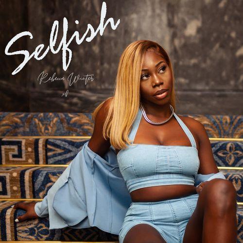 Rebecca Winter - Selfish Mp3 Audio Download