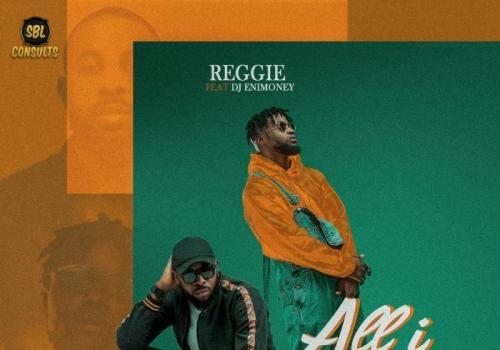 Reggie Ft. DJ Enimoney - All I Want Mp3 Audio Download