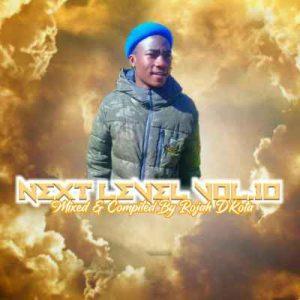 Rojah Dkota - Next level Vol. 10 Mp3 Audio Download