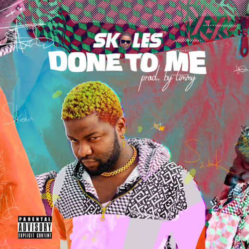 Skales - Done To Me (Prod. by Timmy) Mp3 Audio Download