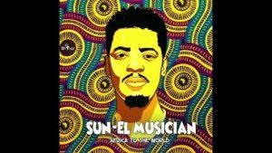 Sun-EL Musician - The Wave Mp3 Audio Download
