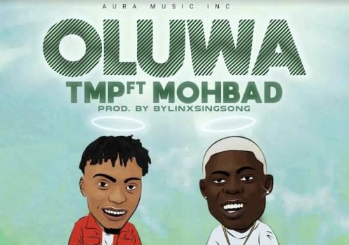 TMP Ft. Mohbad - Oluwa Mp3 Audio Download