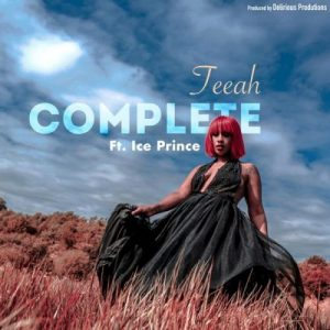 Teeah Ft. Ice Prince - Complete (Remix) Mp3 Audio Download