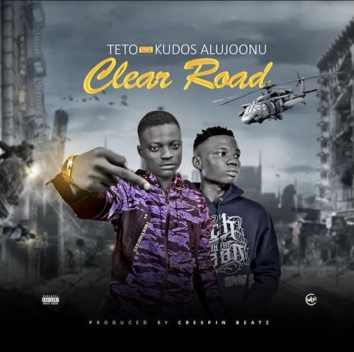 Teto Ft. Kudos Aljoonu - Clear Road Mp3 Audio Download