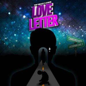The Squad - Love Letter Ft. JoniQ Mp3 Audio Download