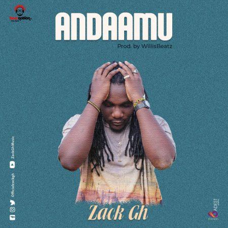 Zack Gh - Andaamu Mp3 Audio Download