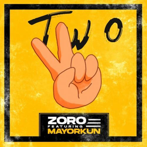 Zoro - Two Ft. Mayorkun Mp3 Audio Download