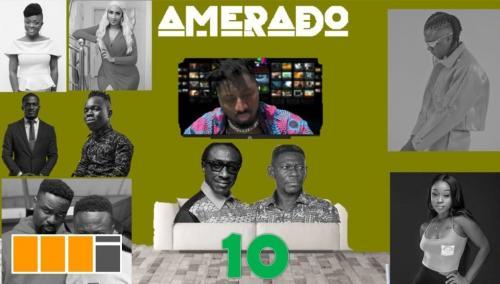 Amerado - Yeete Nsem (Episode 10) Mp3 Audio Download