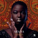 Azana – Ingoma (FULL ALBUM)