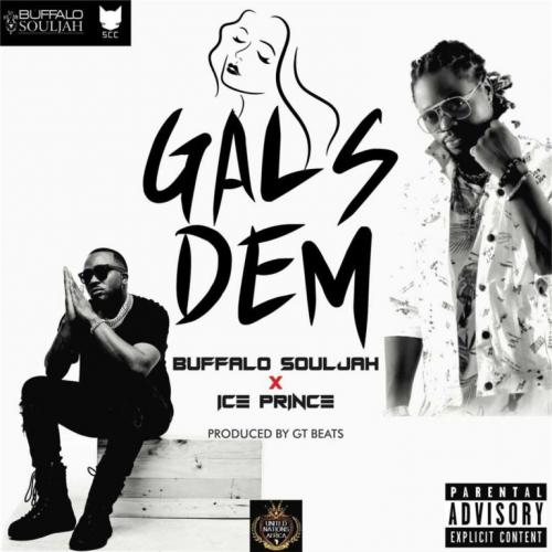 Buffalo Souljah Ft. Ice Prince - Gals Dem Mp3 Audio Download