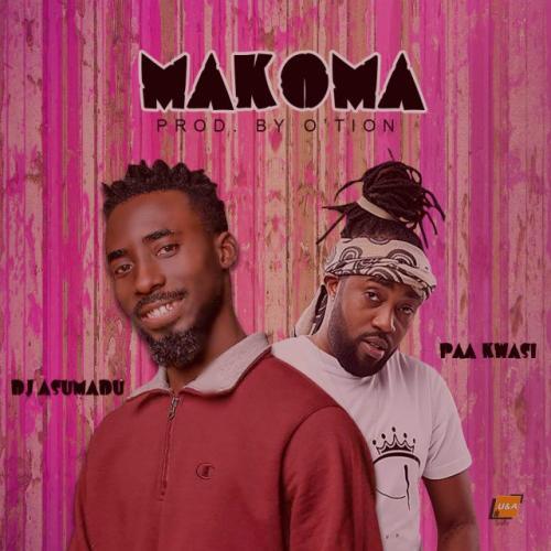 DJ Asumadu - Makoma Ft. Paa Kwasi Mp3 Audio Download