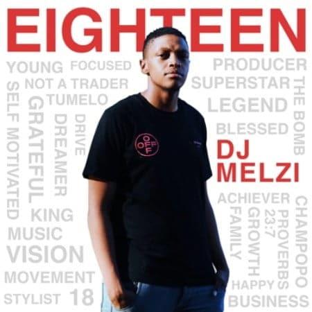 DJ Melzi - Eighteen! (FULL ALBUM) Mp3 Zip Fast Download Free Audio Complete
