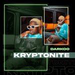 Darkoo – Kryptonite (Audio + Video)