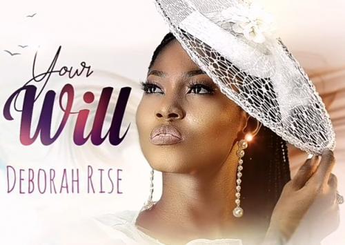 Deborah Rise - Your Will Mp3 Audio Download
