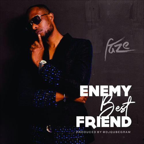 Faze - Enemy Best Friend Mp3 Audio Download
