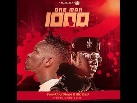 Flowking Stone Ft. Mr Eazi - One Man Thousand Mp3 Audio Download
