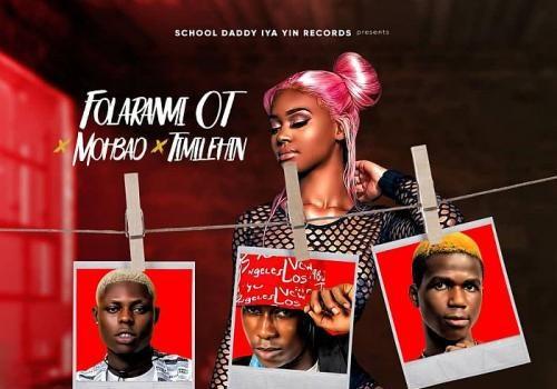 Folaranmi OT Ft. Mohbad x Timilehin - Sister Veronica 2.0 Mp3 Audio Download