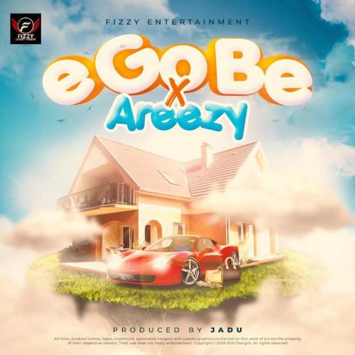 Ijoba Fizzy Ft. Areezy - E Go Be Mp3 Audio Download