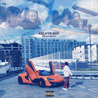 Kelvyn Boy - Killa Killa Mp3 Audio Download
