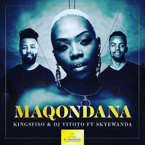 King Sfiso, DJ Vitoto - Maqondana Ft. Skye Wanda Mp3 Audio Download