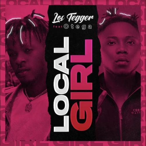 Los Tegger Ft. Otega - Local Girl Mp3 Audio Download