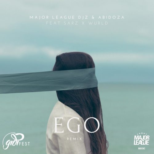 Major League & Abidoza - Ego (Amapiano Remix) Ft. Sarz & Wurld Mp3 Audio Download