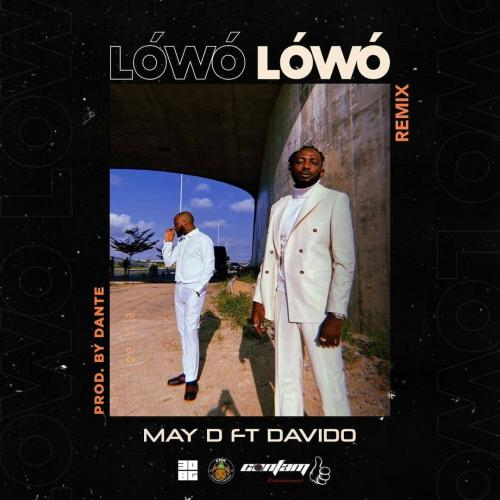 May D - Lowo Lowo (Remix) Ft. Davido Mp3 Audio Download