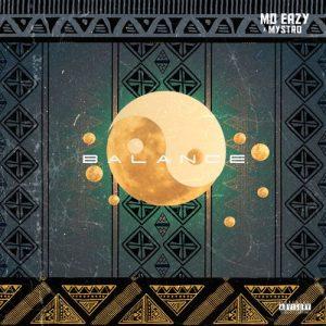 Mo Eazy - Balance Ft. Mystro Mp3 Audio Download