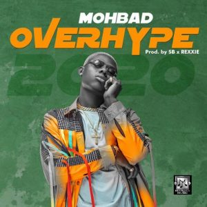 Mohbad - Overhype 2020 Mp3 Audio Download