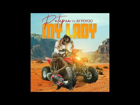 Patapaa - My Lady Ft. AY Poyoo Mp3 Audio Download