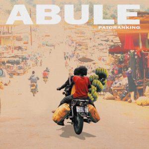 Patoranking - Abule Mp3 Audio Download