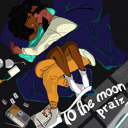 Praiz - To The Moon (FULL EP) Mp3 Zip Fast Download Free Audio Complete